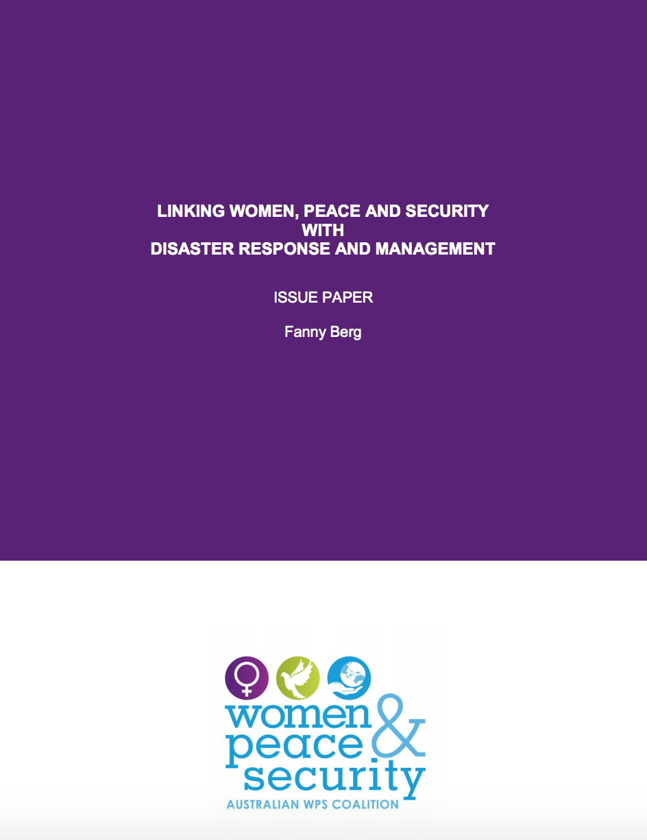 Linking Women, Peace and Security with Disaster Response and Management: Issue Paper
