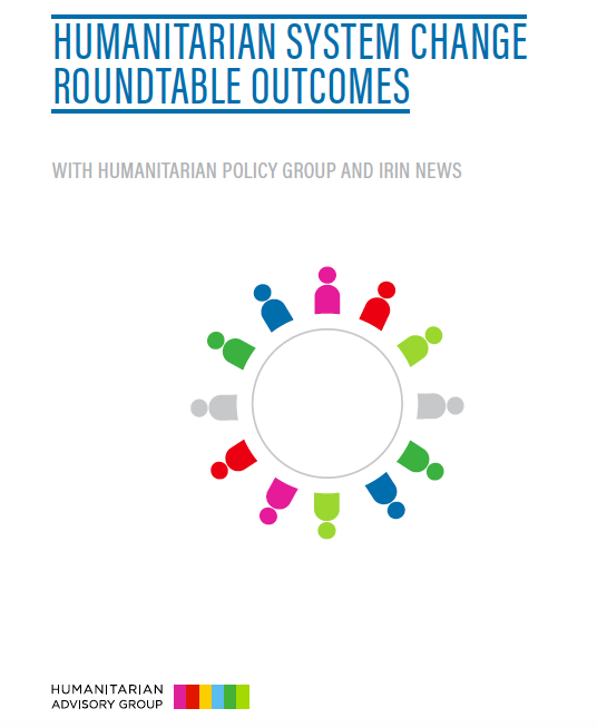 Humanitarian System Change Roundtable Outcomes